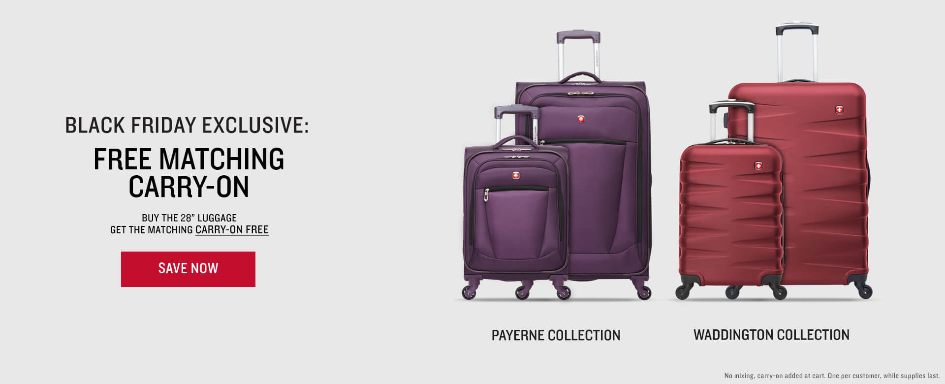 SWISSGEAR Black Friday Special - Free Carry-On with purchase of select 28 inch luggage!