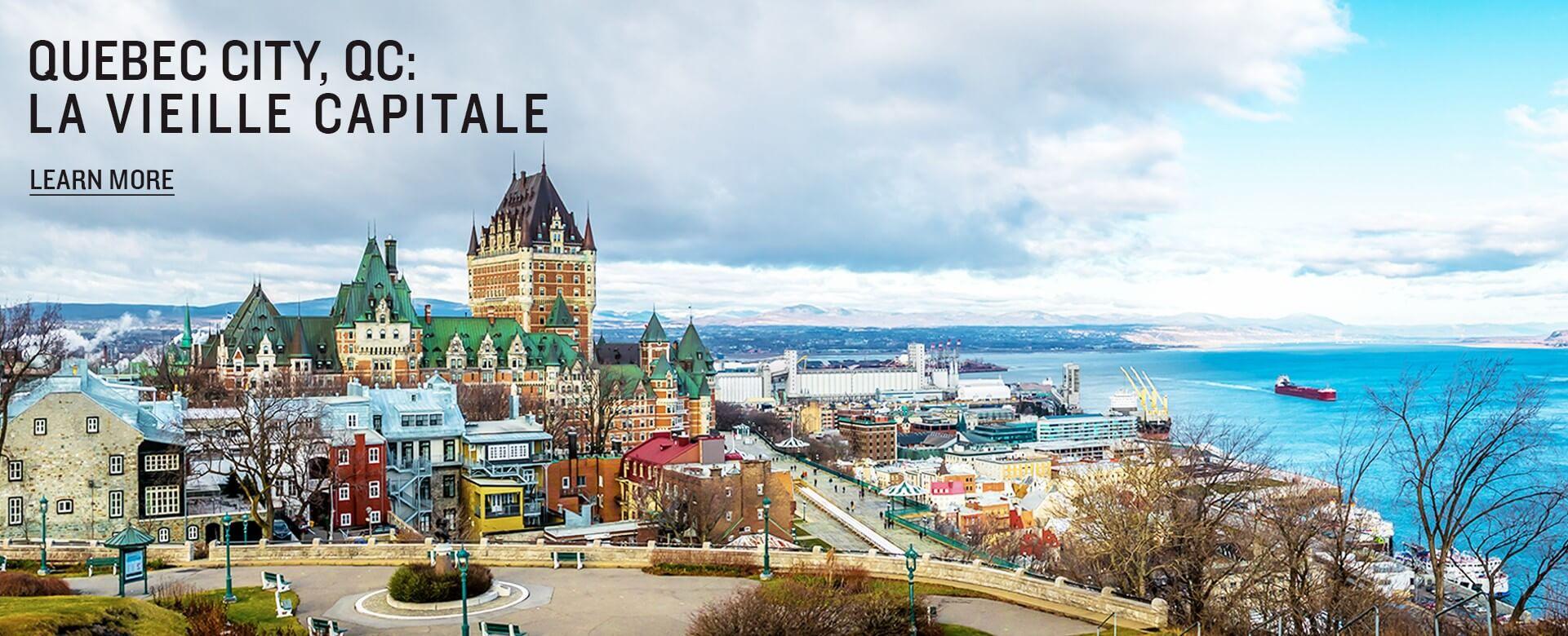 Quebec City, Quebec: La Vieille Capitale